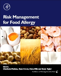 Risk Management for Food Allergy, 1st Edition,Charlotte Madsen,Rene Crevel,Clare Mills,Steve Taylor,ISBN9780123819888