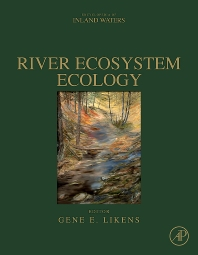 River Ecosystem Ecology, 1st Edition,Gene E. Likens,ISBN9780123819987
