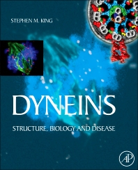 Dyneins, 1st Edition,Stephen King,ISBN9780123820051
