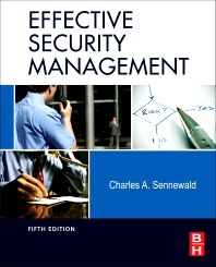 Effective Security Management, 5th Edition,Charles Sennewald,ISBN9780123820136