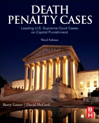 Death Penalty Cases, 3rd Edition,Barry Latzer,ISBN9780123820242