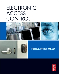 Electronic Access Control, 1st Edition,Thomas Norman,ISBN9780123820280