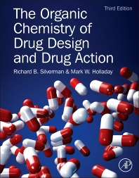 The Organic Chemistry of Drug Design and Drug Action, 3rd Edition,Richard B. Silverman,Mark W. Holladay,ISBN9780123820303