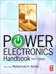 POWER ELECTRONICS HANDBOOK, 3rd Edition,Muhammad Rashid,ISBN9780123820372