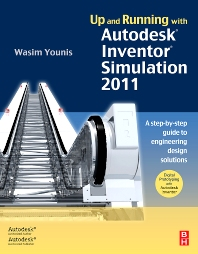 Cover image for Up and Running with Autodesk Inventor Simulation 2011