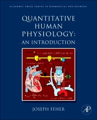 Quantitative Human Physiology, 1st Edition,Joseph Feher,ISBN9780123821645