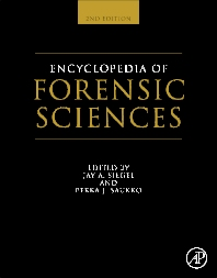 Encyclopedia of Forensic Sciences, 2nd Edition,Jay Siegel,Pekka Saukko,ISBN9780123821652