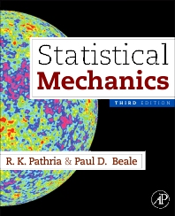 Statistical Mechanics, 3rd Edition,R K Pathria,Paul D. Beale,ISBN9780123821881