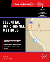 Essential Ion Channel Methods, 1st Edition,P. Michael Conn,ISBN9780123822048