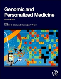 Genomic and Personalized Medicine, 2nd Edition,Geoffrey Ginsburg,Huntington Willard,ISBN9780123822284