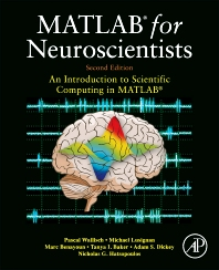cover of MATLAB for Neuroscientists - 2nd Edition