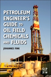 Petroleum Engineer's Guide to Oil Field Chemicals and Fluids, 1st Edition,Johannes Fink,ISBN9780123838445