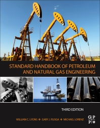 Cover image for Standard Handbook of Petroleum and Natural Gas Engineering