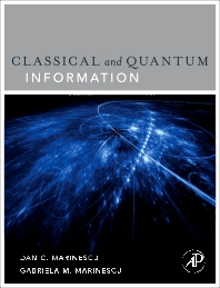 Classical and Quantum Information, 1st Edition,Dan Marinescu,ISBN9780123838742