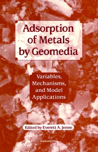 Cover image for Adsorption of Metals by Geomedia