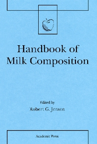 Handbook of Milk Composition - 1st Edition - ISBN: 9780123844309, 9780080533117