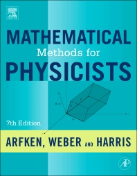 Mathematical Methods for Physicists, 7th Edition,George Arfken,Hans Weber,ISBN9780123846549