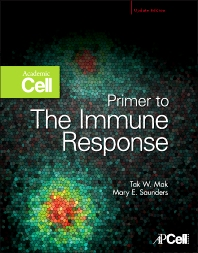 Primer to the Immune Response - 1st Edition - ISBN: 9780123847430, 9780123848888