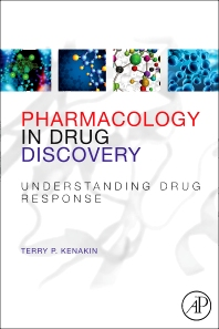 Pharmacology in Drug Discovery, 1st Edition,Terry Kenakin,ISBN9780123848567