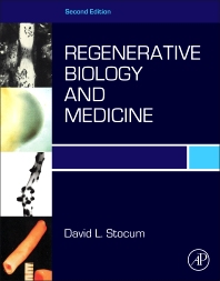 Regenerative Biology and Medicine, 2nd Edition,David Stocum,ISBN9780123848604