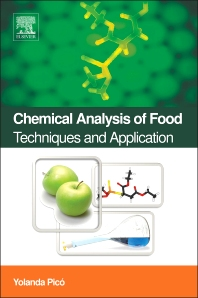 Chemical Analysis of Food: Techniques and Applications, 1st Edition,Yolanda Picó,ISBN9780123848635