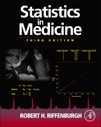 Statistics in Medicine, 3rd Edition,Robert Riffenburgh,ISBN9780123848642