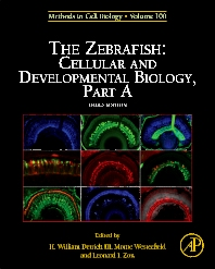 The Zebrafish: Cellular and Developmental Biology, Part A - 3rd Edition - ISBN: 9780123848925, 9780123848932