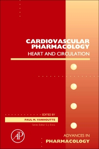 Cardiovascular Pharmacology: Heart and circulation, 1st Edition,Paul Vanhoutte,ISBN9780123849038