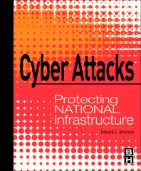 Cyber Attacks, 1st Edition,Edward Amoroso,ISBN9780123849175
