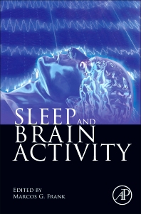 Sleep and Brain Activity - 1st Edition - ISBN: 9780123849953, 9780123849960