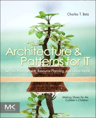 Cover image for Architecture and Patterns for IT Service Management, Resource Planning, and Governance