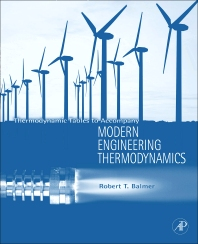 Thermodynamic Tables to Accompany Modern Engineering Thermodynamics, 1st Edition,Robert Balmer,ISBN9780123850386