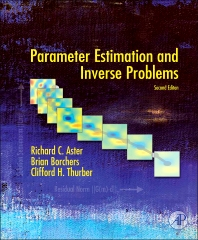 Parameter Estimation and Inverse Problems, 2nd Edition,Richard C. Aster,Brian Borchers,Clifford H. Thurber,ISBN9780123850485