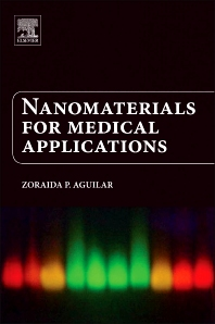 Nanomaterials for Medical Applications, 1st Edition,Zoraida Aguilar,ISBN9780123850898