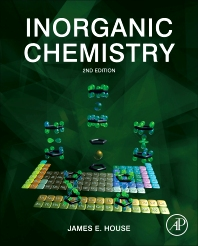 Inorganic Chemistry, 2nd Edition,James House,ISBN9780123851109