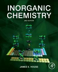 Inorganic Chemistry, 2nd Edition,James House,ISBN9780123851116