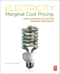 Electricity Marginal Cost Pricing, 1st Edition,Monica Greer,ISBN9780123851345