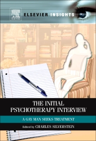 The Initial Psychotherapy Interview, 1st Edition,Charles Silverstein,ISBN9780123851468