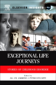 Exceptional Life Journeys, 1st Edition,Jac Andrews,Peter Istvanffy,ISBN9780123852168