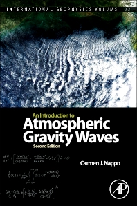 An Introduction to Atmospheric Gravity Waves, 2nd Edition,Carmen Nappo,ISBN9780123852236