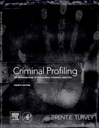 Criminal Profiling, 4th Edition,Brent Turvey,ISBN9780123852441