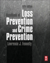 Handbook of Loss Prevention and Crime Prevention, 5th Edition,Lawrence Fennelly,ISBN9780123852465
