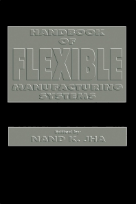 Handbook of Flexible Manufacturing Systems - 1st Edition - ISBN: 9780123853103, 9780323139359