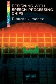 Designing with Speech Processing Chips - 1st Edition - ISBN: 9780123853486, 9780323155151
