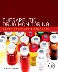 Therapeutic Drug Monitoring - 1st Edition - ISBN: 9780123854674, 9780123854681