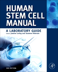 Human Stem Cell Manual, 2nd Edition,Suzanne Peterson,Jeanne Loring,ISBN9780123854742