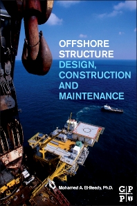Offshore Structures, 1st Edition,Mohamed El-Reedy,ISBN9780123854759