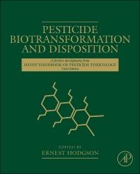 Pesticide Biotransformation and Disposition, 1st Edition,Ernest Hodgson,ISBN9780123854827