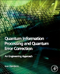 Cover image for Quantum Information Processing and Quantum Error Correction