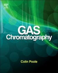 Gas Chromatography, 1st Edition,Colin Poole,ISBN9780123855404